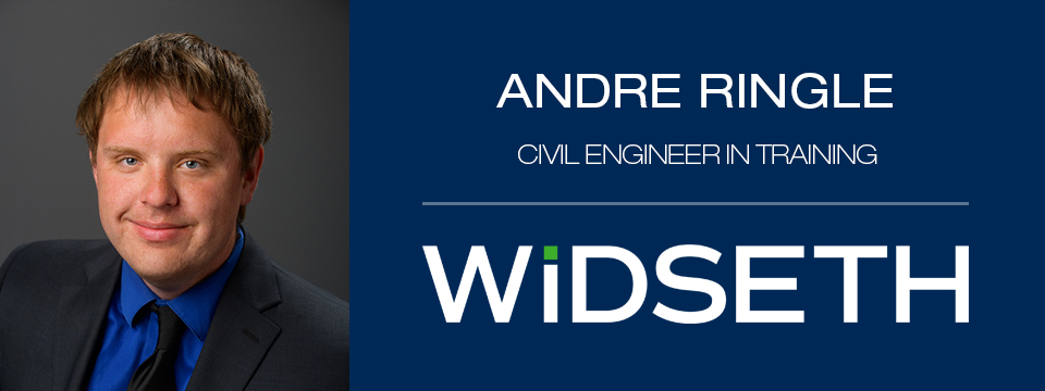 Andre Ringle, Civil Engineer in Training, Widseth
